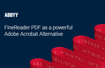 ABBYY FineReader PDF como potente alternativa a Adobe® Acrobat®